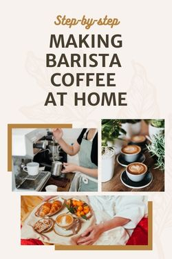 making barista coffee at home step by step guide